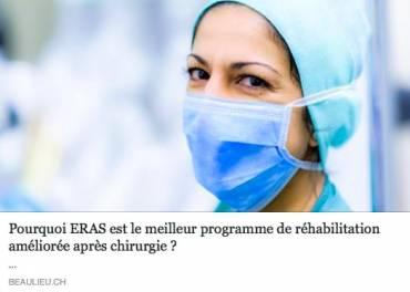 Conference à la Clinique Générale Beaulieu le 01.02.2018: Pourquoi ERAS est le meilleur programme de réhabilitation améliorée après chirurgie ?