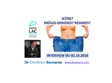 Jeûne? Brûles-graisses? Régimes? Interview du 02.10.2018 au Radio Lac