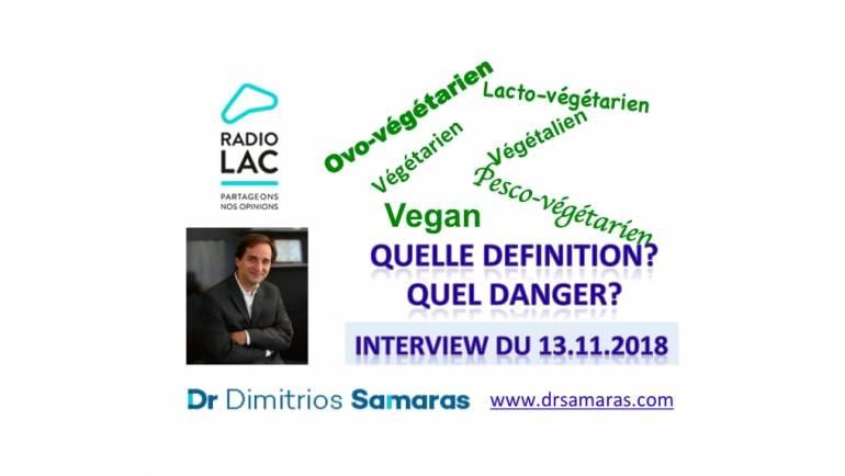 Végétariens, Végétaliens, Vegans etc. : Definitions et dangers. Radio Lac, 13.11.2018