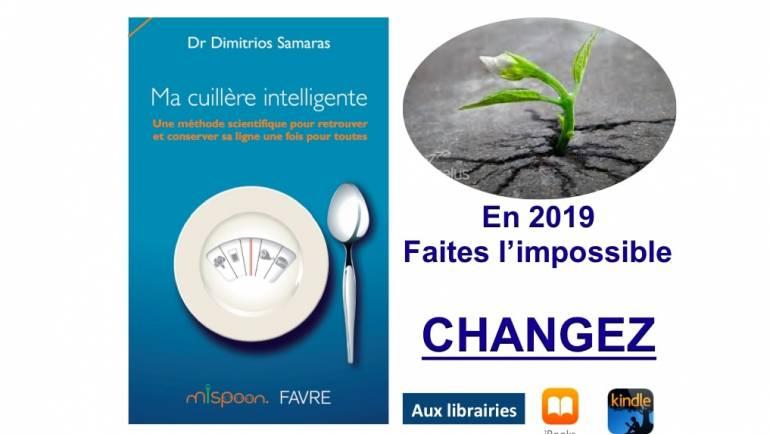 En 2019, faites l'impossible, CHANGEZ!