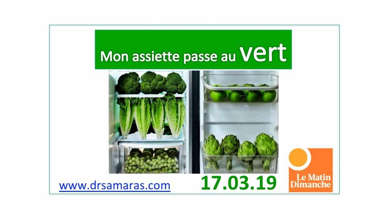Mon assiette passe au VERT, Le Matin Dimanche, 17.03.2019