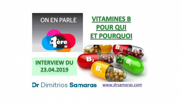 Vitamines du Complexe B.  On en Parle à la RTS, 23.04.2019