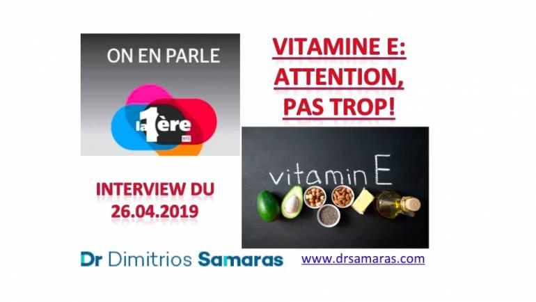 Vitamine E, On En Parle à la RTS, 26.04.2019